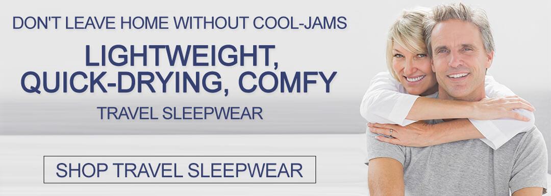 Cool, Dry Wicking Sleepwear for men and women