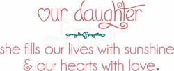 Our Daughter Nursery Wall Quote
