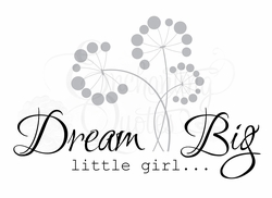 Dream Big Little Girl Nursery Wall Quote