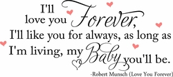 I'll Love You Forever Nursery Wall Quote