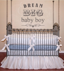 Dream Big Baby Boy Nursery Wall Quote