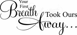 Your First Breath Nursery Wall Quote