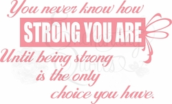 How Strong You Are Vinyl Wall Decals