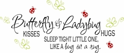 Butterfly Kisses & Ladybug Hugs Nursery Wall Quote