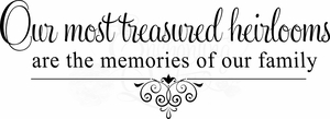 Treasured Heirlooms Wall Quote Decal