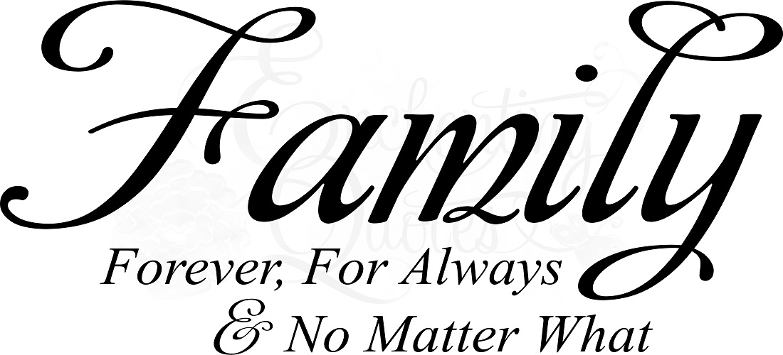 Family Is Forever Quotes Mesmerizing Family Quotes  Vinyl Wall Decals & Sayings  Forever For Always