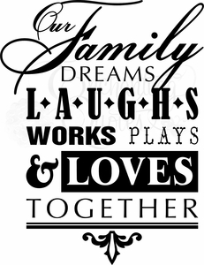 Family Dreams Vinyl Wall Quote