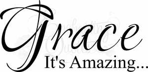 Grace...It's Amazing Christian Wall Quotes