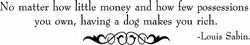 Having A Dog Makes You Rich