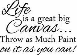 Life is a Canvas Vinyl Wall Decals
