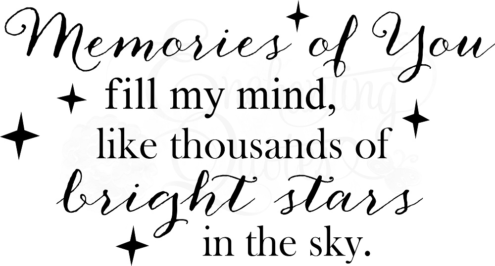 Memories Of A Loved One Quotes Amazing Memorial Quotes  Vinyl Wall Quotes  Loss Of Loved One