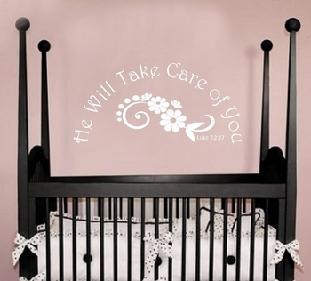 He Will Take Care of You Nursery Wall Quote