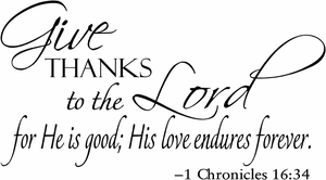 Give Thanks to the Lord Christian Wall Quotes