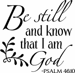 Be Still and Know Christian Wall Decals