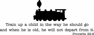 Train Up A Child Nursery Wall Quote