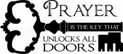 Prayer is the Key Christian Wall Quotes