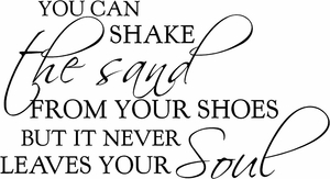 Shake the Sand From Your Shoes