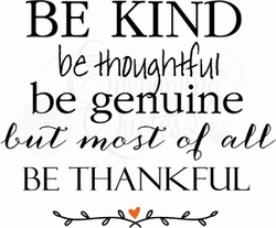 Vector Vinyl Ready Quotes - Be Kind, Thankful