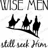Wise Men Still Seek Him