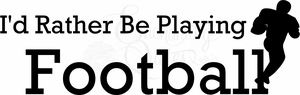 Sports Wall Quote - Play Football