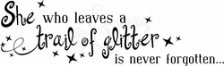 Leave a Trail of Glitter