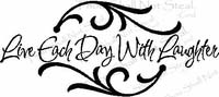 Live Each Day With Laughter Vinyl Wall Decals