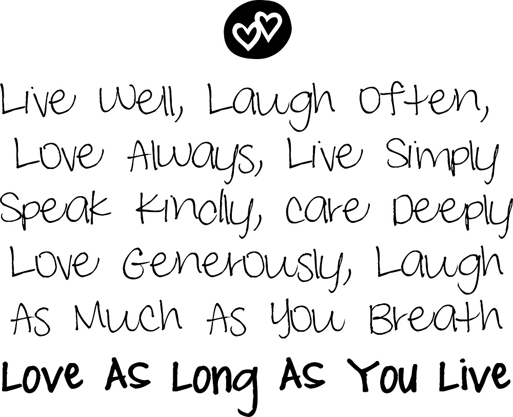 Smile Laugh Love Quotes Inspirational Sayings  Love As Long As You Live Vinyl Wall Quote
