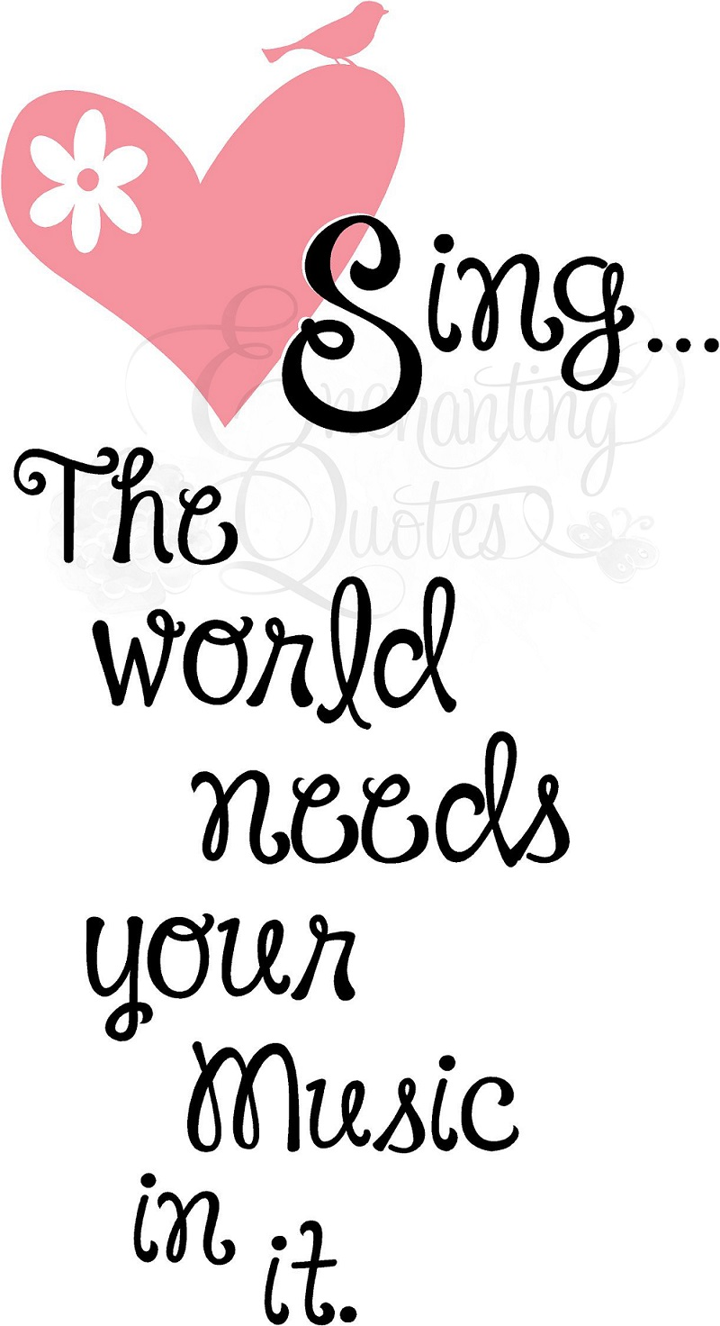 Quotes Music Sing The World Needs Your Music Musicl Wall Quotes Vinyl Words
