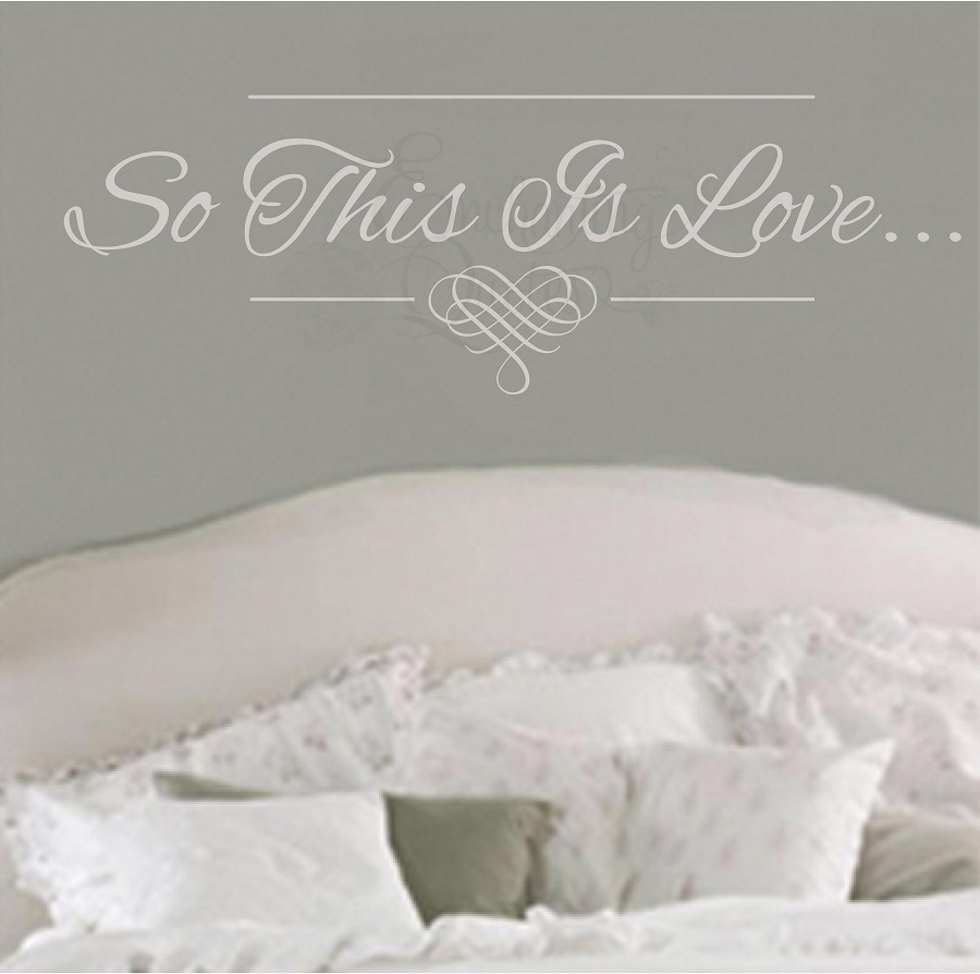 Love Wall Quotes Fascinating Bedroom Wall Quotes  Vinyl Wall Decals So This Is Love