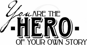 You are the Hero Vinyl Wall Decals
