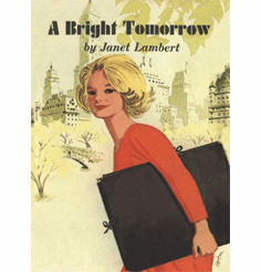 A Bright Tomorrow by Janet Lambert
