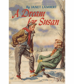 A Dream for Susan by Janet Lambert