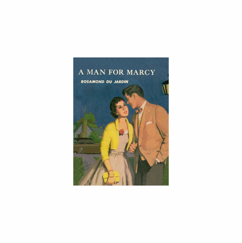A Man for Marcy by Rosamond du Jardin