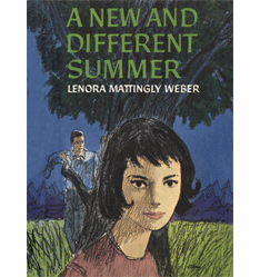 A New and Different Summer by Lenora Mattingly Weber