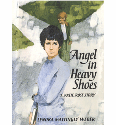 Angel in Heavy Shoes by Lenora Mattingly Weber