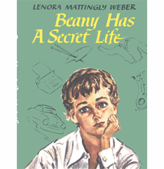 Beany Has a Secret Life by Lenora Mattingly Weber