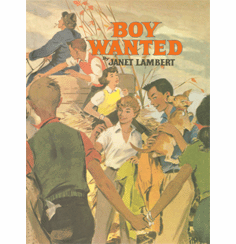 Boy Wanted by Janet Lambert