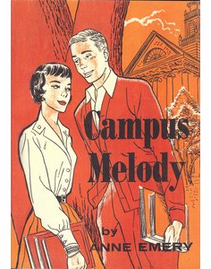 Campus Melody by Anne Emery