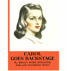 Carol Page the Actress Series by Helen Dore Boylston