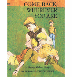 Come Back Wherever You Are by Lenora Mattingly Weber