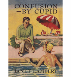 Confusion by Cupid by Janet Lambert