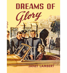 Dreams of Glory by Janet Lambert