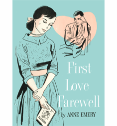 First Love Farewell (Pat Marlowe Series) by Anne Emery