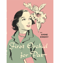 First Orchid for Pat (Pat Marlowe Series) by Anne Emery