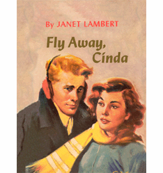 Fly Away Cinda by Janet Lambert
