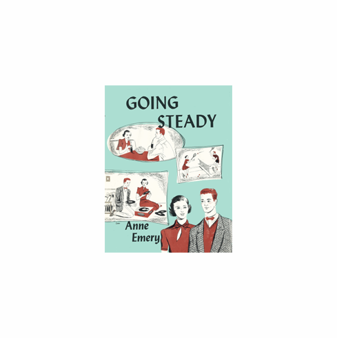 Going Steady By Anne Emery