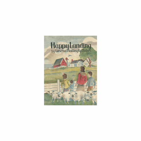 Happy Landing by Lenora Mattingly Weber