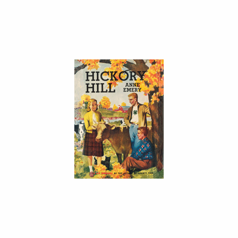 Hickory Hill by Anne Emery