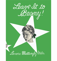 Leave It to Beany! by Lenora Mattingly Weber