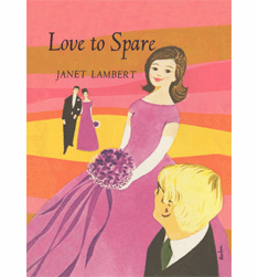 Love to Spare by Janet Lambert